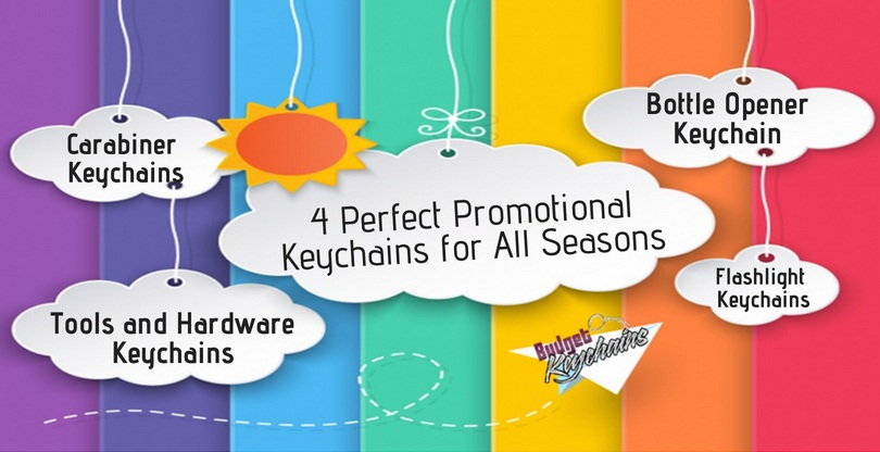 Four Perfect Promotional Keychains for All Seasons