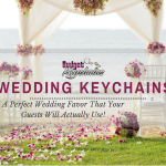Wedding Keychains Make A Perfect Wedding Favor That Your Guests Will Actually Use