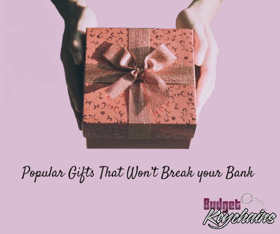 Popular Gifts That Won't Break your Bank --