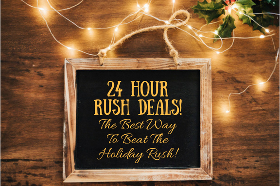 24 Hour Rush Deals