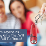 Custom Keychains – Gifts That Will Impress Even The Most Discerning Holiday Makers