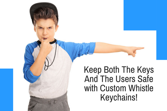 Keep Both The Keys And The Users Safe with Custom Whistle Keychains!