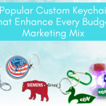 5 Popular Custom Keychains That Enhance Every Budget Marketing Mix