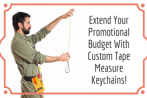 Extend Your Promotional Budget With Custom Tape Measure Keychains
