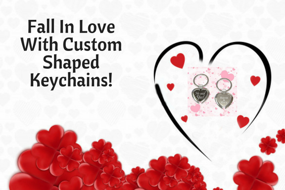 Fall In Love With Custom Shaped Keychains!
