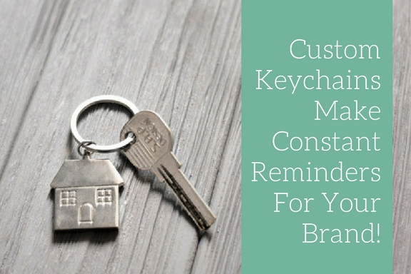 Custom Keychains Make Constant Reminders For Your Brand