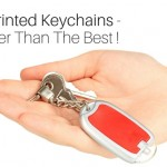 What Makes Imprinted Keychains Better Than The Best In Promotional Gifts!
