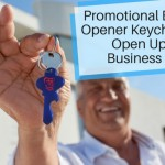 Promotional Bottle Opener Keychains- Open Up New Business Ideas