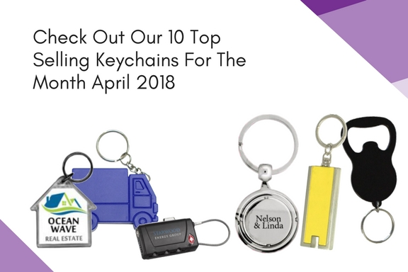 Check Out Our 10 Top Selling Keychains For The Month April 2018