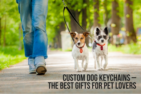 Custom Dog Keychains – The Best Gifts For Pet Lovers