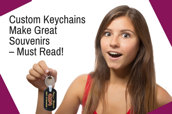Custom Keychains Make Great Souvenirs – Must Read