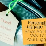 The Smart And Easy Way To Find Your Luggage- Personalized Luggage Tags