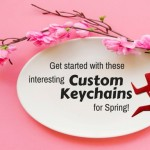 Shop For These Quirky Spring Themed Budget Keychains And Make A Buzz