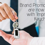 Make Your Brand Promotions Easy with Imprinted Keychains
