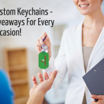 Custom Keychains – Something Special For Every Occasion