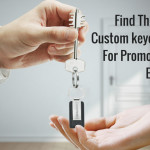 Get Your Message Noticed With Custom Keychains