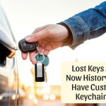 Let Lost Keys Be Part Of History Thanks To Custom Keychains!