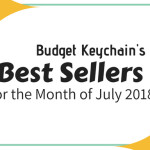 10 Best Selling Custom Keychains for the Month of July 2018