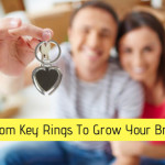 How to Use Custom Key Rings To Grow  Your Brand