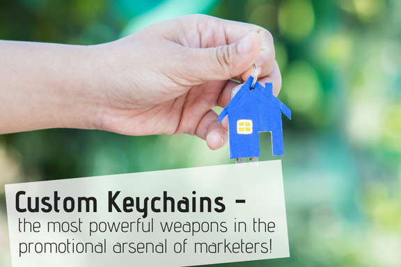 Custom Keychains Are The Trusted Weapons In The Promotional Arsenal of Marketers