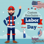 Custom Keychains For Labor Day Promotions