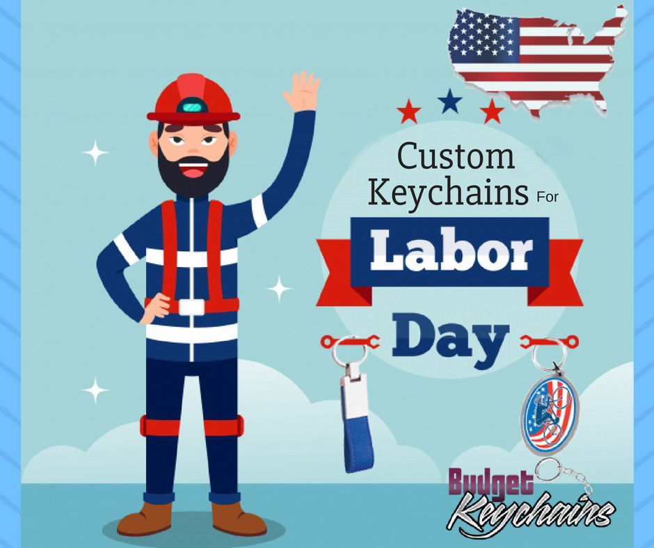 Custom Keychains For Labor day