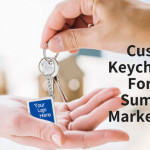 Custom Keychains For The Summer Marketing Mix – A Few Handy Tips