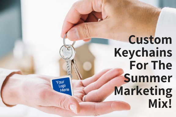 Custom Keychains For The Summer Marketing Mix