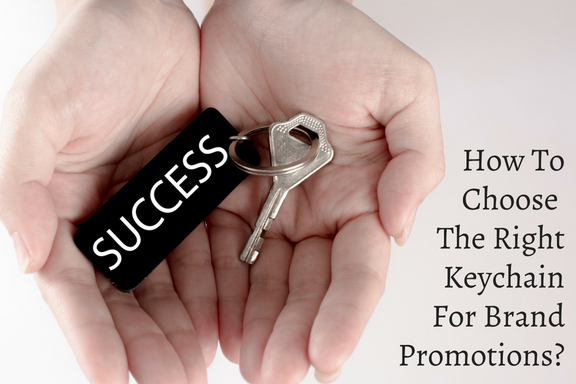 How To Choose The Right Keychain For Brand Promotions_