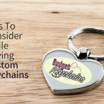 Tips To Consider While Buying Custom Keychains