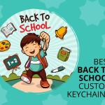 Custom Keychains Make Excellent Back To School Promotional Items