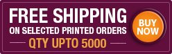 Free Shipping On Most Printed Orders QTY UP TO 5000